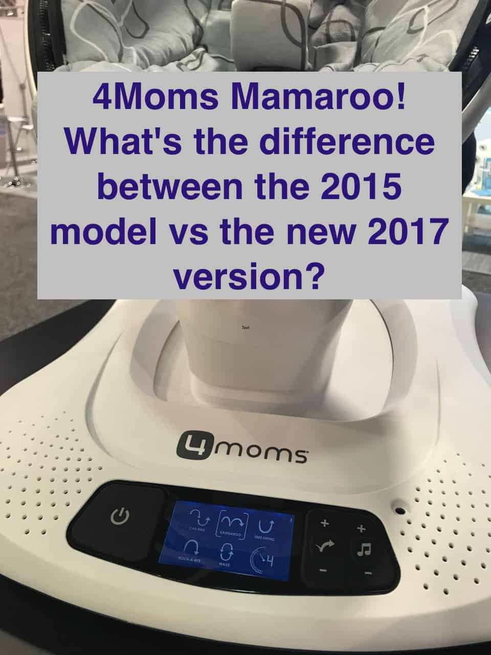 MamaRoo: What's the difference between the 2015 model vs the new 2017 version?